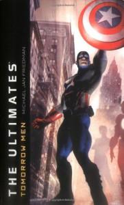 The Ultimates: Tomorrow Men (Marvel Classics) - Michael Jan Friedman