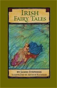 Irish Fairy Tales (January 2009) - James Stephens