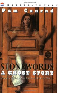 Stonewords: A Ghost Story (Harper Trophy Books) - Pam Conrad