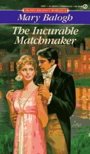 The Incurable Matchmaker - Mary Balogh