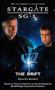 SG1-21 The Drift (Stargate SG-1, #21) - Diana Botsford