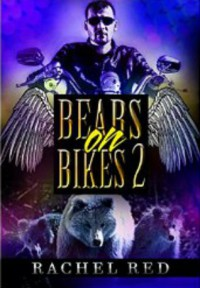 Bears On Bikes 2 - Rachel Red