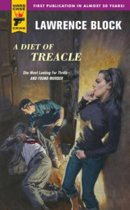 A Diet of Treacle (Hard Case Crime (Mass Market Paperback)) - Lawrence Block