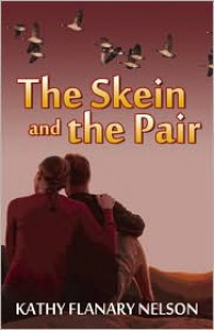 The Skein And The Pair - Kathy Flanary Nelson