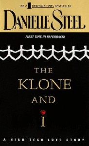 The Klone and I - Danielle Steel