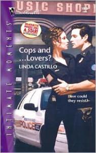 Cops And ... Lovers? - Linda Castillo