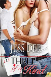 Three of a Kind - Jess Dee
