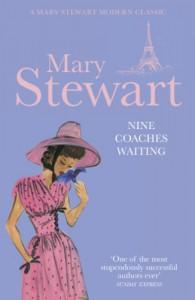 Nine Coaches Waiting - Mary Stewart