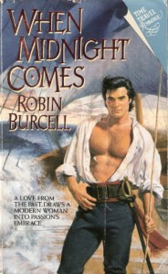 When Midnight Comes: When Midnight Comes - Robin Burcell