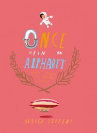 Once Upon an Alphabet - Oliver Jeffers