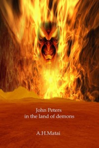 John Peters in the land of Demons - A.H. Matai