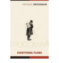 Everything Flows - Vasily Grossman, Robert Chandler