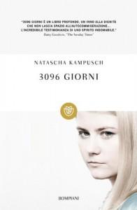 3096 giorni (Tascabili) (Italian Edition) - Natascha Kampusch