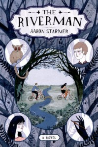 The Riverman - Aaron Starmer