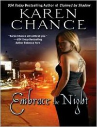 Embrace the Night  - Karen Chance, Cynthia Holloway