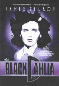 The Black Dahlia - James Ellroy