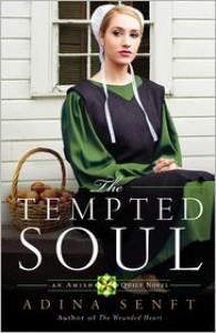The Tempted Soul - Adina Senft