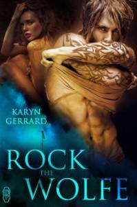 Rock The Wolfe - Karyn Gerrard