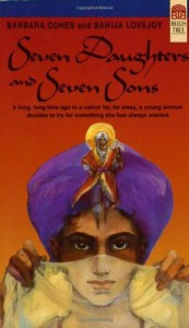 Seven Daughters and Seven Sons - Barbara Cohen, Bahija Lovejoy