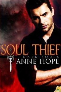Soul Thief (Dark Souls, #0.5) - Anne Hope