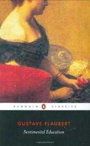 Sentimental Education - Gustave Flaubert, Geoffrey Wall, Robert Baldick