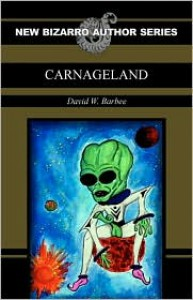 Carnageland - David W. Barbee