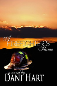 A Firefighter's Flame - Dani Hart