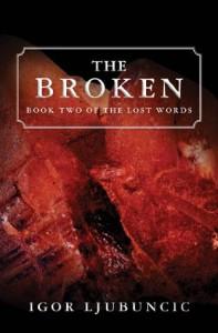 The Broken - Igor Ljubuncic