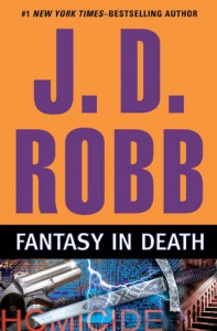 Fantasy in Death - J.D. Robb