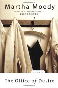 The Office of Desire - Martha Moody