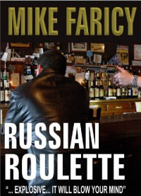 Russian Roulette - Mike Faricy