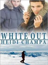 White Out - Heidi Champa