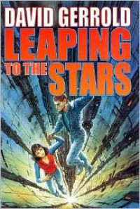 Leaping to the Stars - David Gerrold