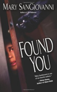 Found You - Mary SanGiovanni