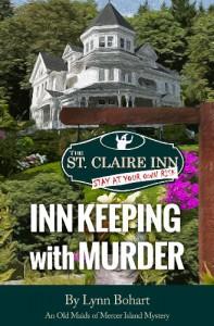 Inn Keeping with Murder (Old Maids of Mercer Island) - Lynn Bohart