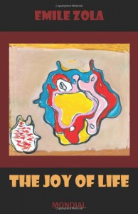 The Joy of Life - Émile Zola, Ernest Alfred Vizetelly