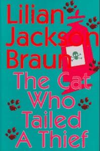 The Cat Who Tailed a Thief - Lilian Jackson Braun