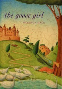 The Goose Girl (The Books of Bayern #1) - Shannon Hale
