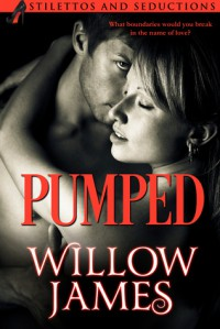 PUMPED - Willow James