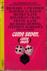 Come Seven, Come Death - Henry Morrison, Richard S. Prather, Harold Q. Masur, Henry Kane, Jonathan Craig, Frank Kane, Richard Deming, Stephen Marlowe