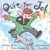 Quit Your Job - James Kochalka