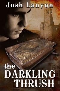 The Darkling Thrush - Josh Lanyon