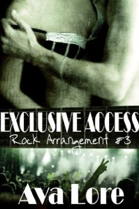 Exclusive Access  (Rock Star Erotic Romance) - Ava Lore