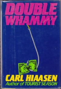 Double Whammy - Carl Hiaasen