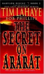 Babylon Rising : The Secret on Ararat - Tim LaHaye, Bob Phillips