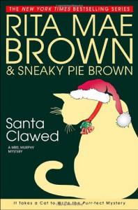 Santa Clawed - Rita Mae Brown, Sneaky Pie Brown