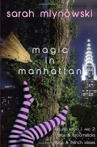 Magic in Manhattan: Volume One - Sarah Mlynowski