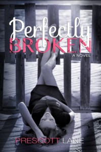 Perfectly Broken - Prescott Lane