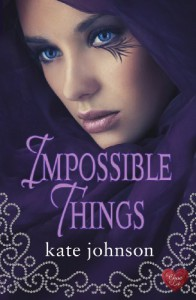 Impossible Things - Kate Johnson