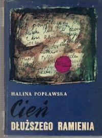 Cień dłuższego ramienia - Halina Popławska